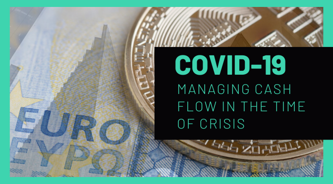 COVID-19-Managing Cash Flow in the Time of Crisis