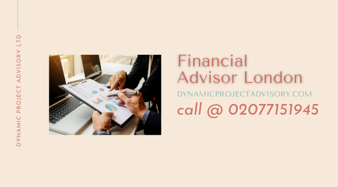 Steps of Choosing the Best Financial Advisor in London