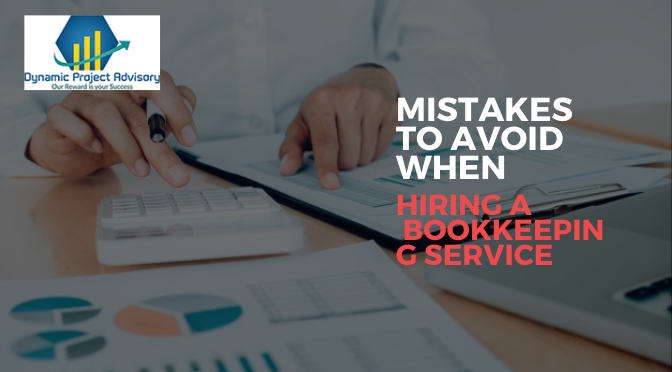 Mistakes to Avoid When Hiring a Professional Bookkeeping Service